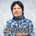 John Fogerty - Wrote A Song For Everyone